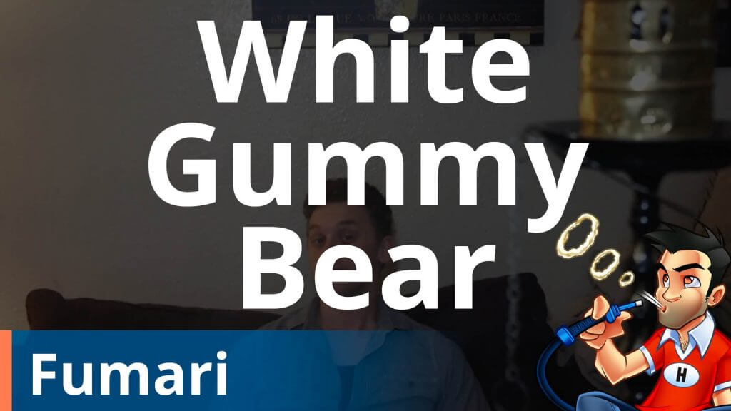 Fumari White Gummi Bear Shisha Review