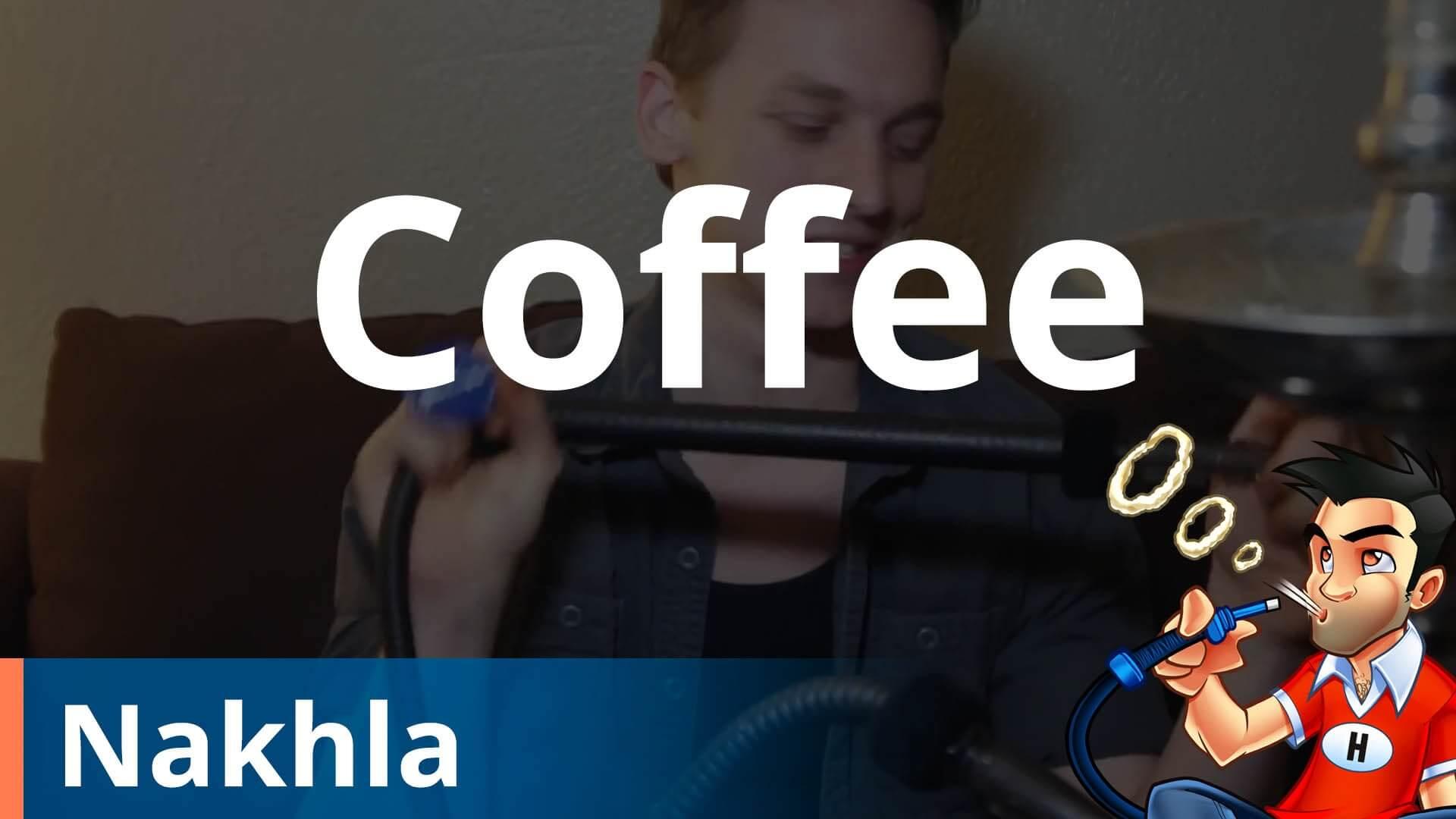 Nakhla Coffee Shisha Review
