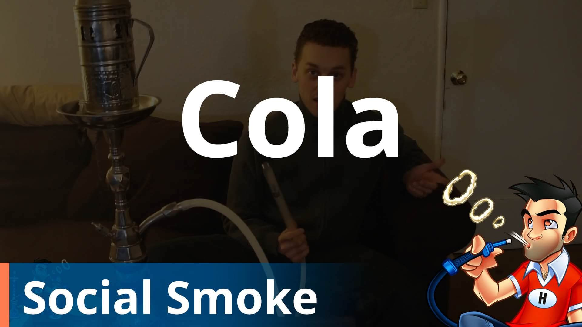 Social Smoke Cola Shisha Review